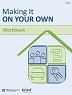 Making It On Your Own Workbook