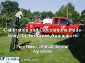 Calibration and Calculations Made Easy for Turfgrass Applicators