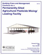 Building Plans and Management Practices for a Permanent-site Pesticide Mixing/Loading Facility in Fl