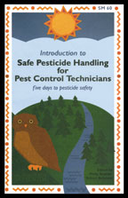 Introduction to Safe Pesticide Handling for Pest Control Technicians: Five Days to Pesticide Safety