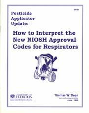 Pesticide Applicator Update: How to Interpret the new NIOSH Approval Codes for Respirators