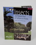 Insects and Related Pests of Turfgrass in Florida