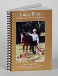 Judge Platt: Tales from a Florida Cattleman
