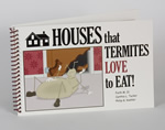 Houses That Termites Love to Eat