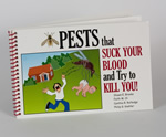 Pests that Suck Your Blood and Try to Kill You