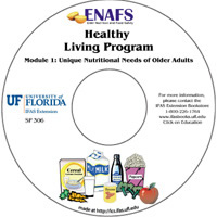 ENAFS Module 1: Unique Nutritional Needs of Older Adults