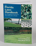 Florida Lawn Handbook: Best Management Practices for Your Home Lawn in Florida, Third Edition
