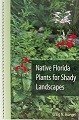 Native Florida Plants for Shady Landscapes