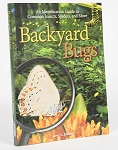 Backyard Bugs An Identification Guide to Common Insects, Spiders, and More