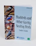 Bluebirds and Other Cavity Nesting Birds