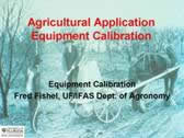 Agricultural Application Equipment Calibration