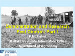 Demonstration and Research Pest Control: Part I