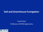 Soil and Greenhouse Fumigation