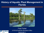 History of Aquatic Plant Management in Florida