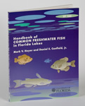 Handbook of Common Freshwater Fish in Florida Lakes