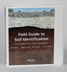 Field Guide to Soil Identification for Florida's Citrus-Growing Regions