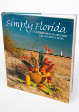 Simply Florida: A Taste of Flavors from the Sunshine State