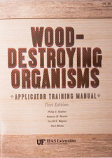 Wood-Destroying Organisms Applicator Training Manual
