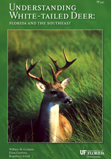 Understanding white tailed deer: Florida and the Southeast