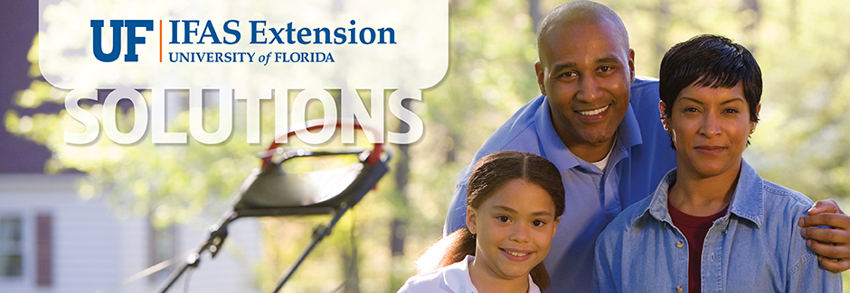 Solutions for Your Life: UF/IFAS Extension
