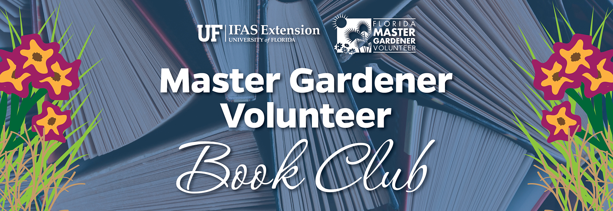 4.  Master Gardener Volunteer Book Club